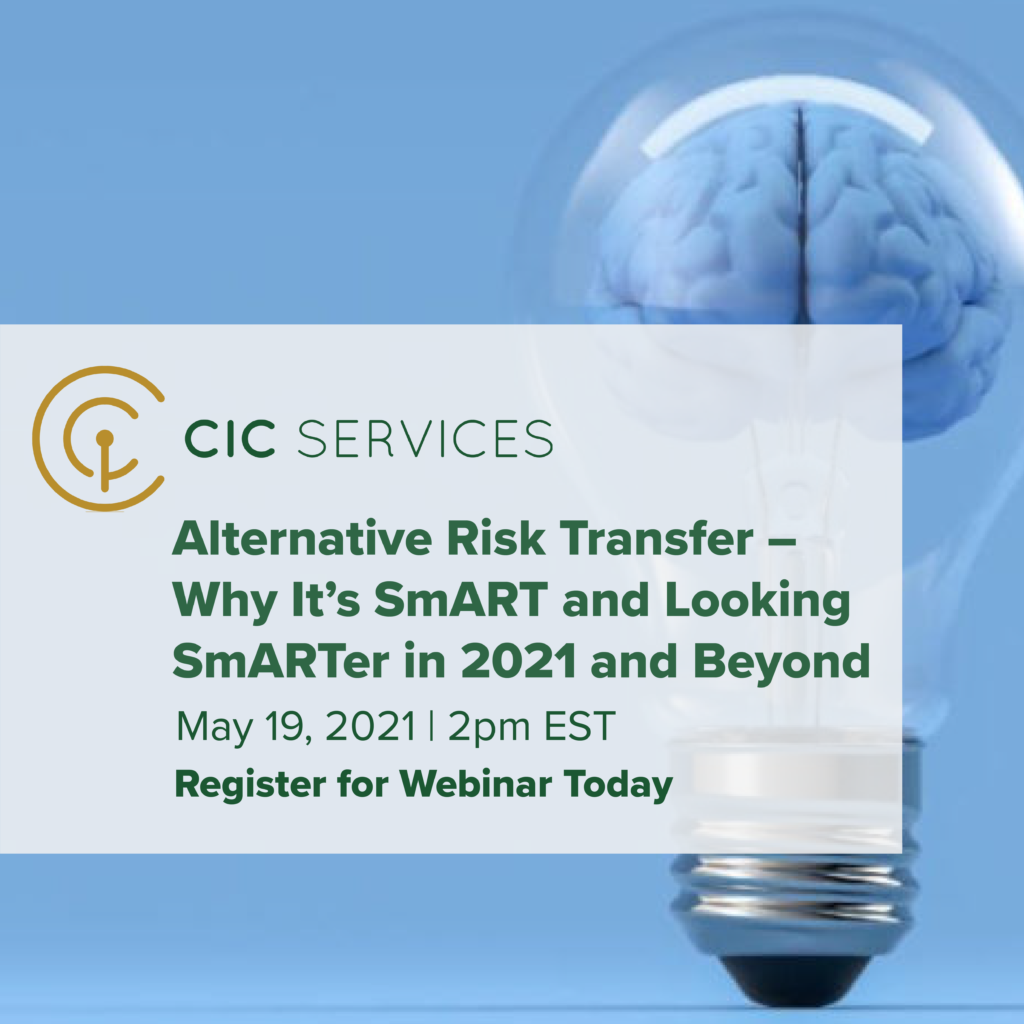 Alternative Risk Transfer (ART) – Why It's SmART and Looking SmARTer in 2021 and Beyond